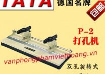 Máy khoan 2 lỗ TATA - P2